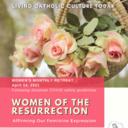 Women's Monthly Retreat (Cincy & NKY): Women of the Resurrection